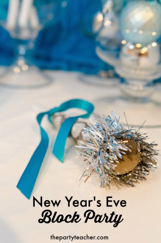 How to throw a Budget Friendly New Years Eve Block Party by The Party Teacher