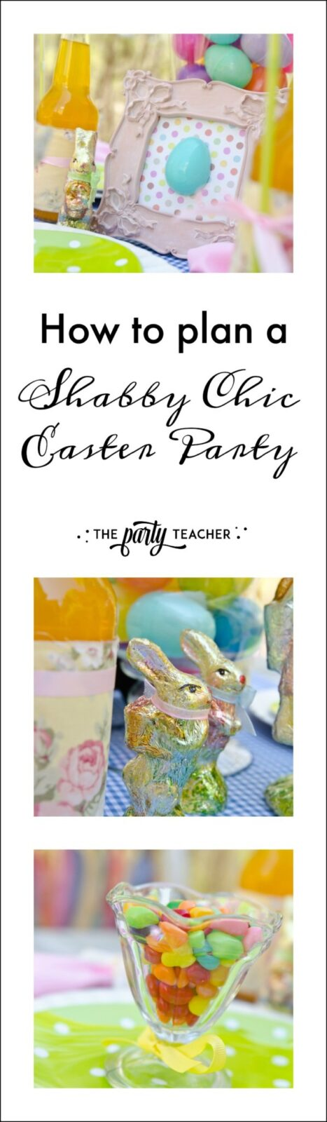 How to plan a Shabby Chic Easter Party by The Party Teacher