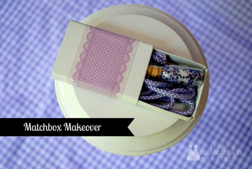 Matchbox makeover by Double the Fun Parties