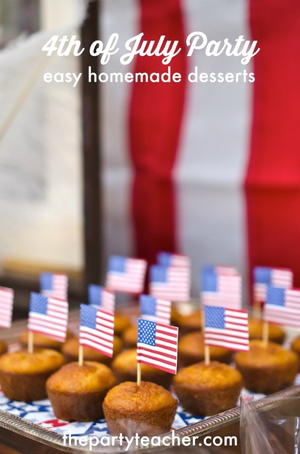 4th of July Party easy homemade desserts by The Party Teacher