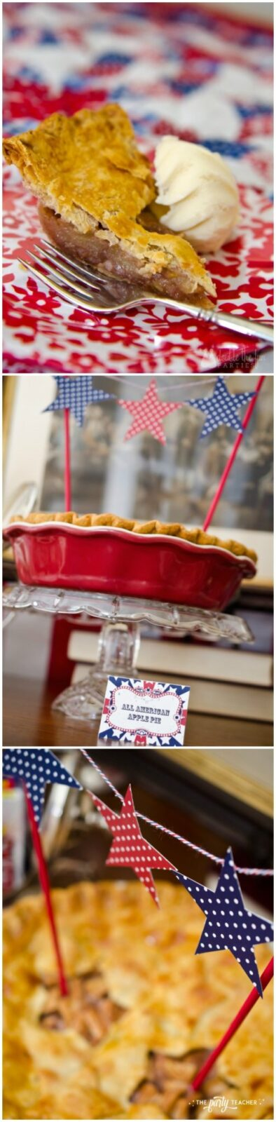 Apple pie for 4th of July party - The Party Teacher