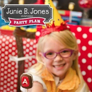 Party Plans: Junie B. Jones