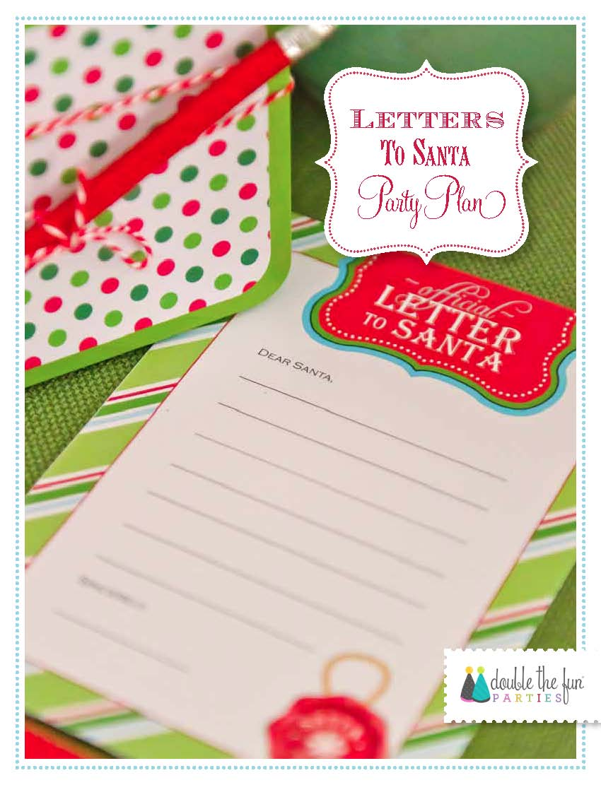 Party Plans Letters To Santa Party Plan Sneak Peak