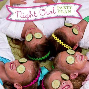 {It's Almost Here!} Night Owl Slumber Party Plan