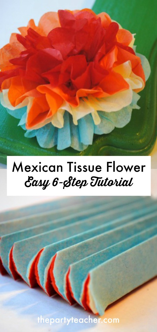 Tutorial mexican tissue flowers fit for a fiesta mexican tissue flower easy 6 step tutorial by the party teacher mightylinksfo