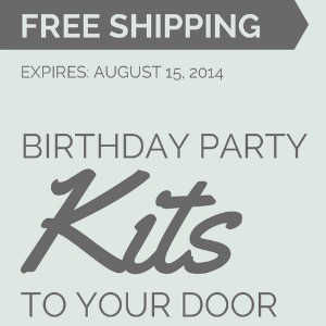 SALE: Free Shipping on Birthday Party Kits, Now Til August 15