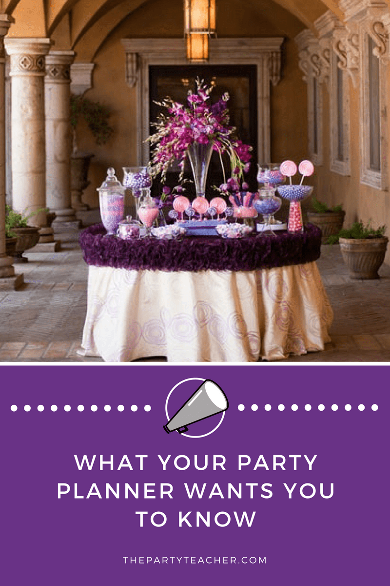 What Your Party Planner Wants You to Know
