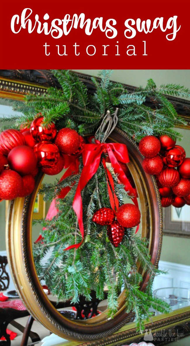 Christmas swag tutorial with evergreen and shatterproof ornament by The Party Teacher