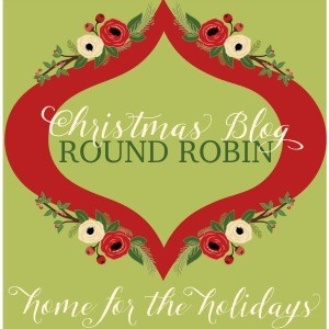 Christmas Round Robin: 20 Amazing Bloggers Sharing Their Best Holiday Ideas!
