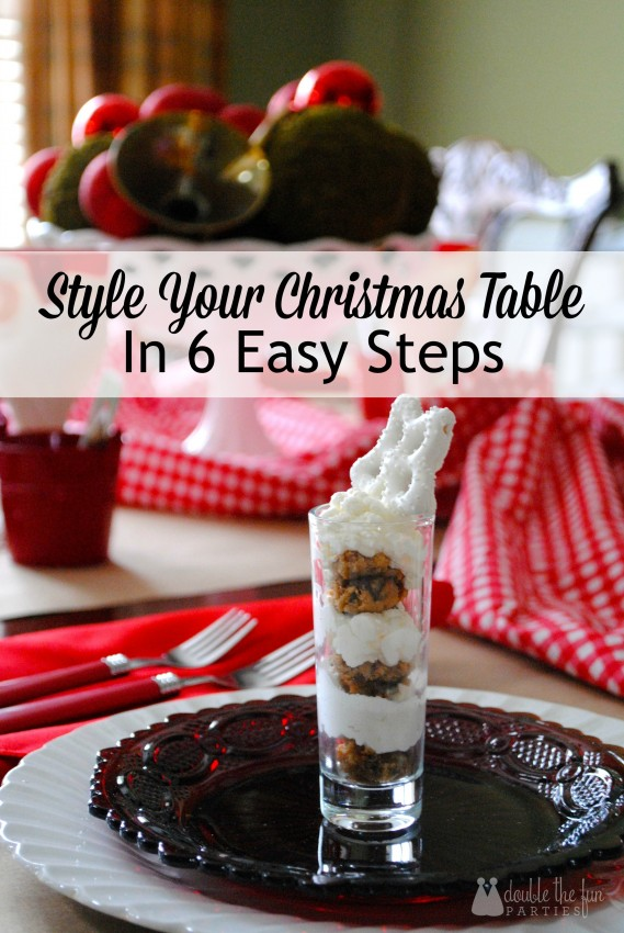 Style Your Christmas Table in 6 Easy Steps by Double the Fun Parties 1167