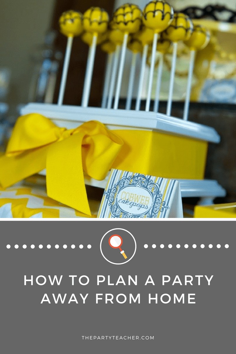 Plan a Party Away From Home