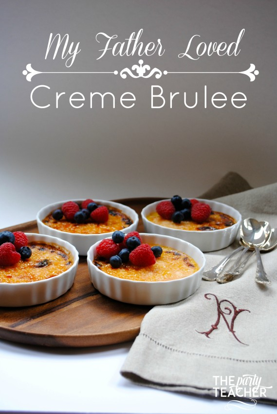 My Father Loved Creme Brulee by The Party Teacher_1174