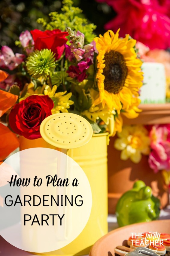 How to Plan a Gardening Party by The Party Teacher