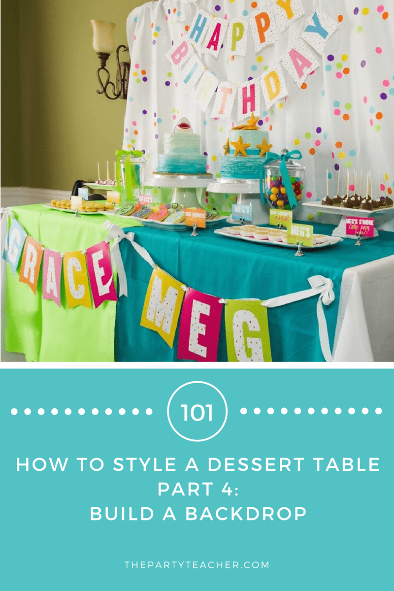 Dessert Tables 101 - Part 4