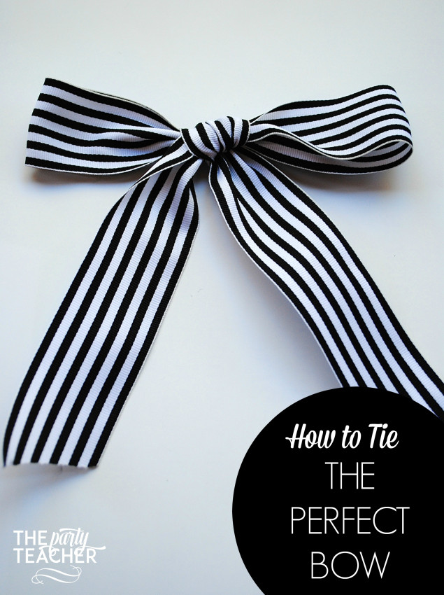 How to Tie the Perfect Bow by The Party Teacher