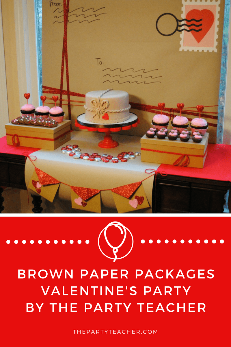 Brown Paper Packages Valentine's Party