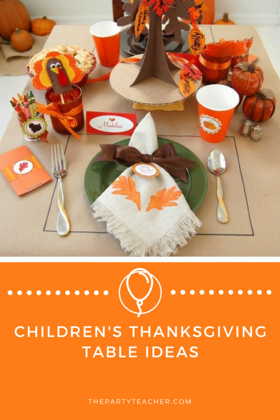 Children's Thanksgiving Table Ideas featured on The Party Teacher