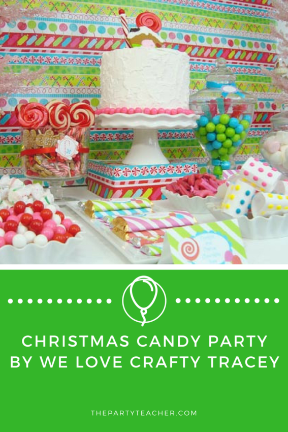 Christmas Candy Party by We Love Crafty Tracey featured on The Party Teacher