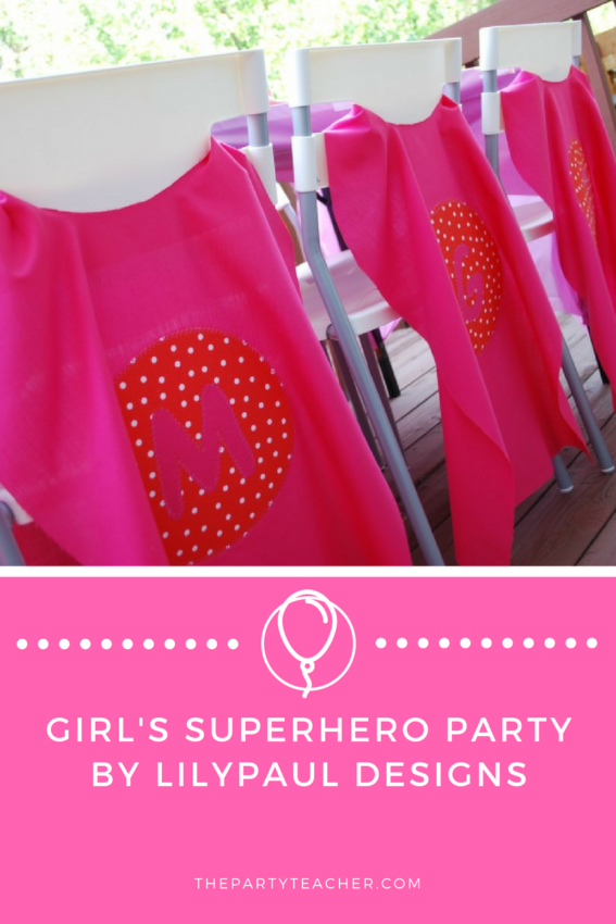 Girls Superhero Party by LilyPaul Designs featured on The Party Teacher
