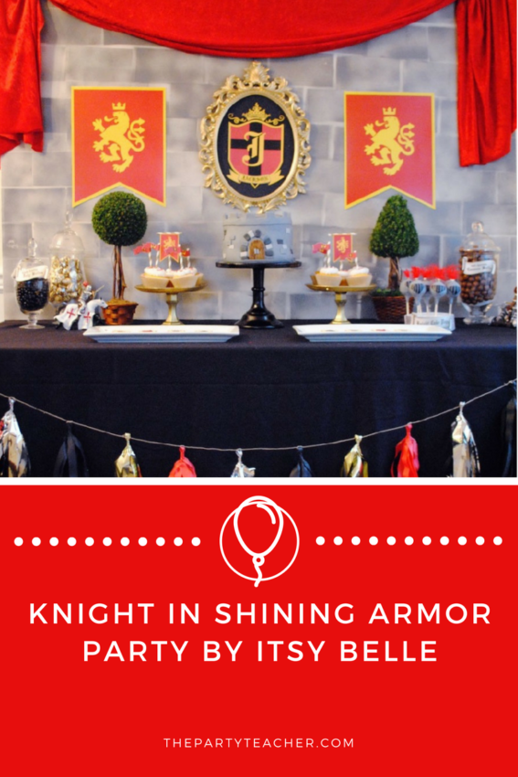 Knight in Shining Armor Party by Itsy Belle featured on The Party Teacher
