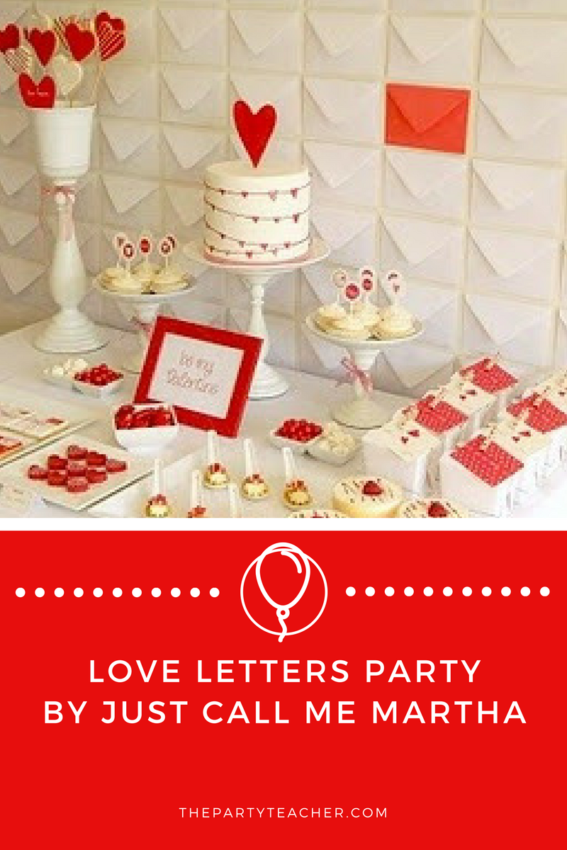 Love Letters Party by Just Call Me Martha featured on The Party Teacher