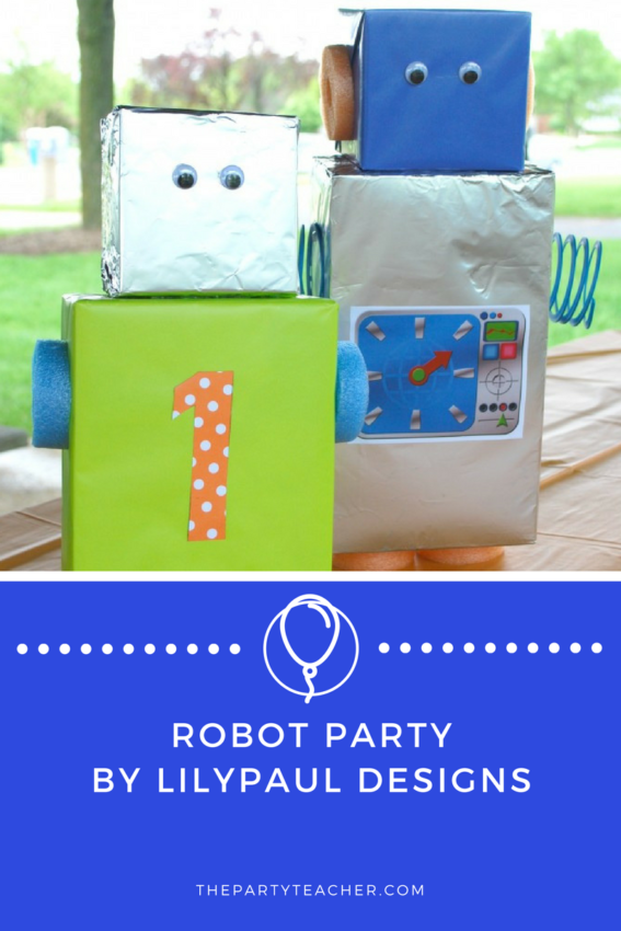 Robot Party by LilyPaul Designs featured on The Party Teacher
