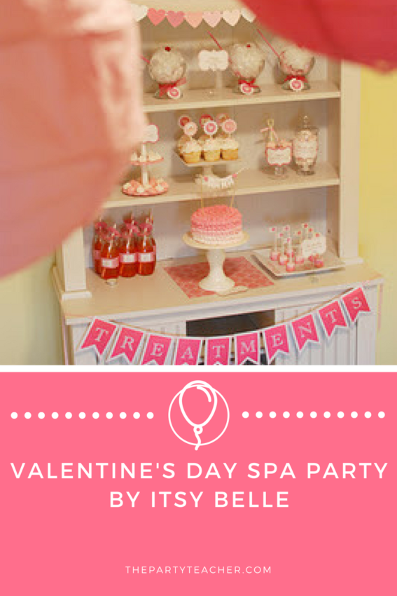 Valentine's Day Spa Party by Itsy Belle featured on The Party Teacher