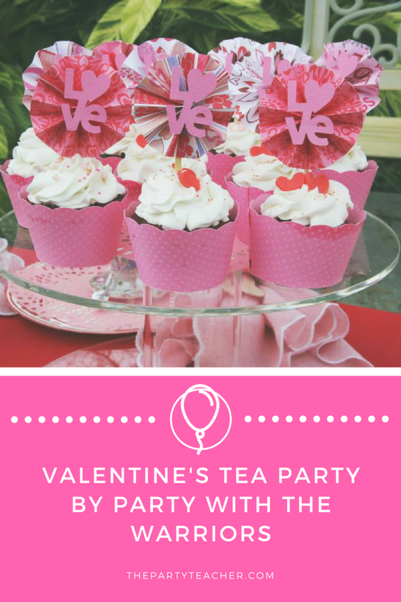 Valentine's Tea Party by Party with the Warriors featured on The Party Teacher