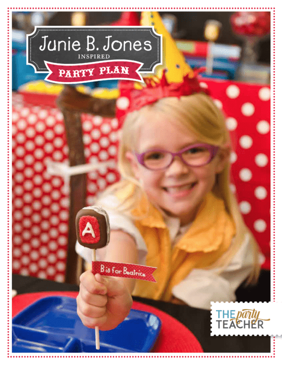 Junie B Jones Party Plan by The Party Teacher