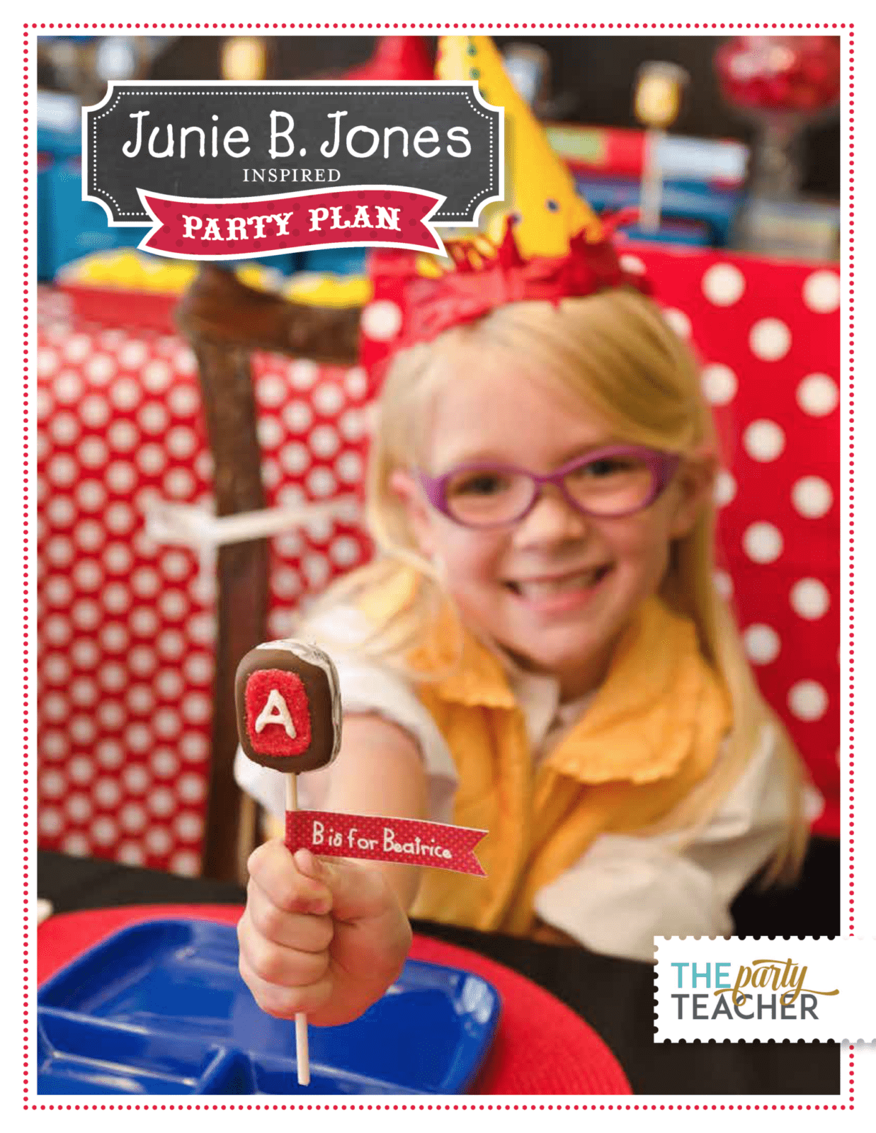 Junie B Jones Party Plan