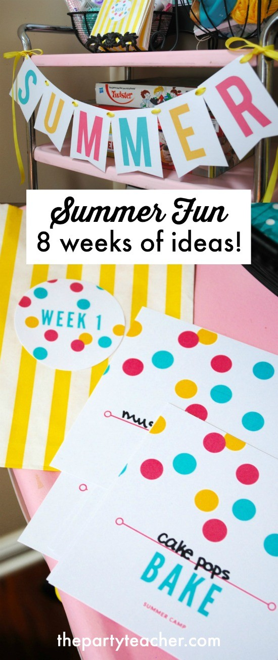 8 weeks of summer fun ideas by The Party Teacher