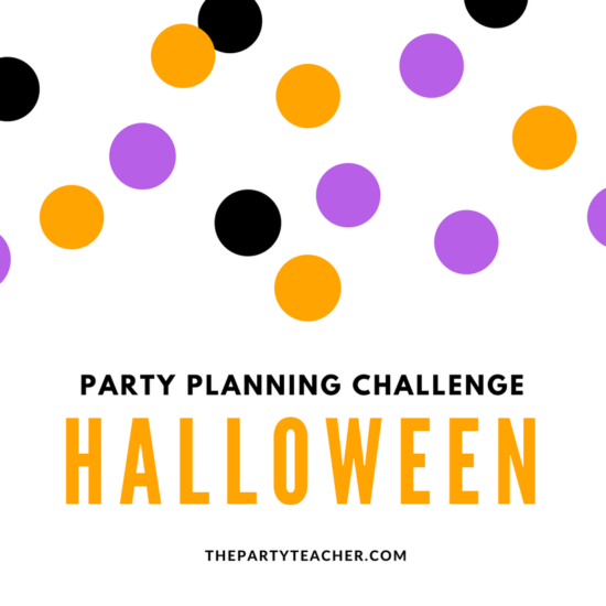 Party Planning Challenge: Halloween Party – Part 3