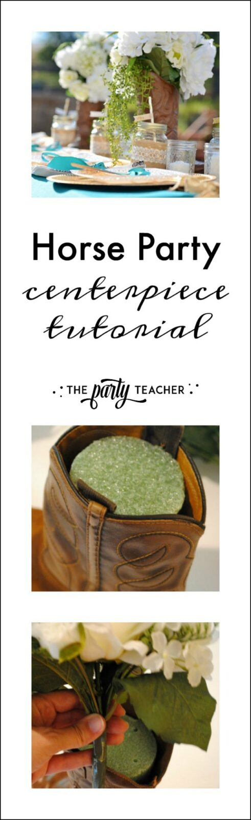 Horseback Riding Party cowgirl boot centerpiece tutorial by the Party Teacher