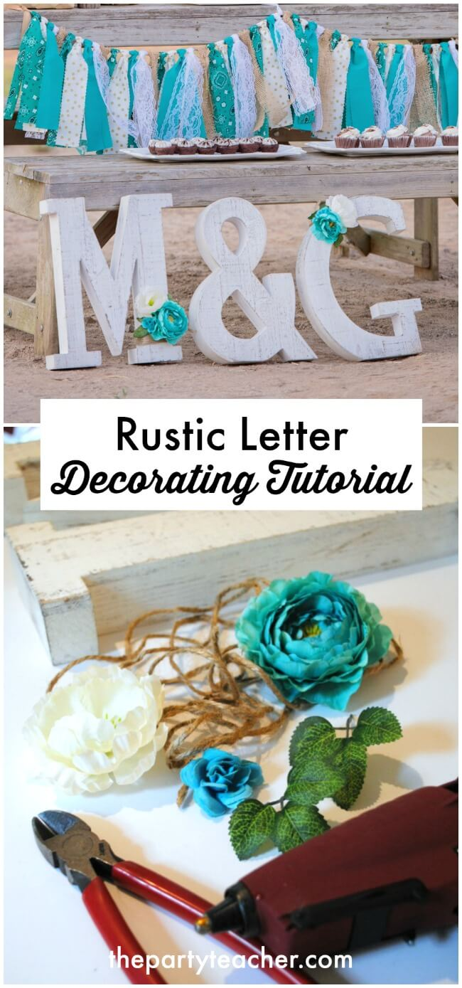 How to decorate a rustic letter tutorial by The Party Teacher
