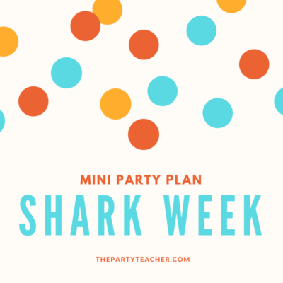 Mini party plan: How to plan a shark birthday party