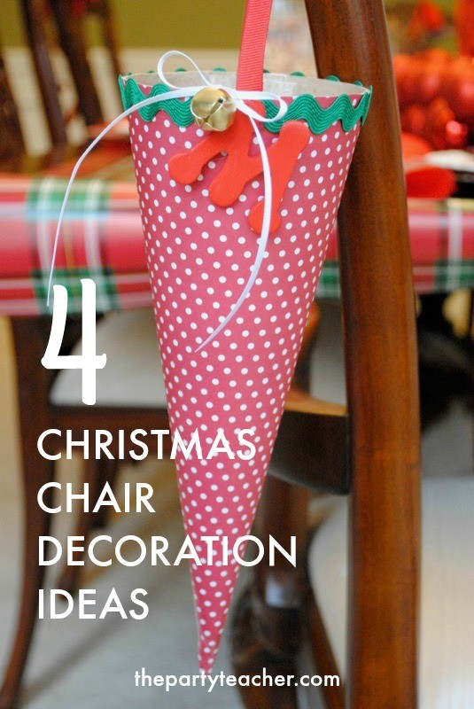 4 Christmas Chair Decoration Ideas - Treat Cone - The Party Teacher