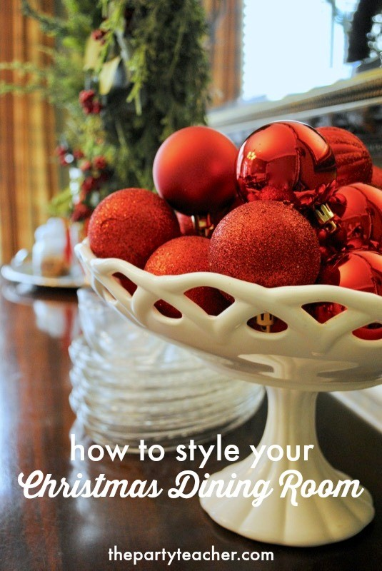 How to style your Christmas dining room - The Party Teacher