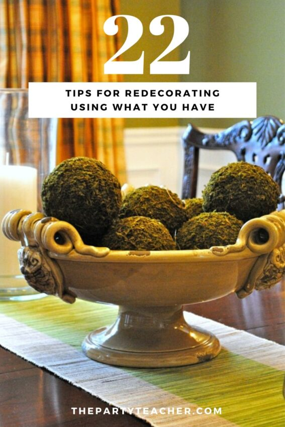 22 tips for redecorating using what you have - The Party Teacher