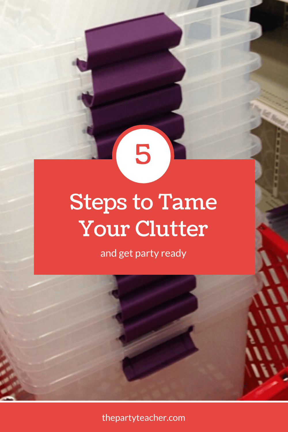 5 steps to tame your clutter and get party ready