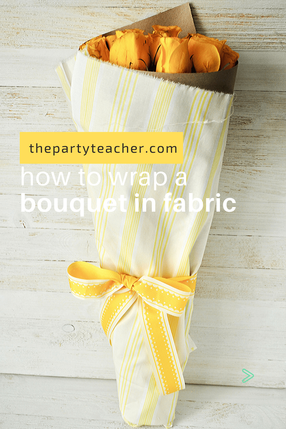 How to wrap bouquet in fabric - The Party Teacher