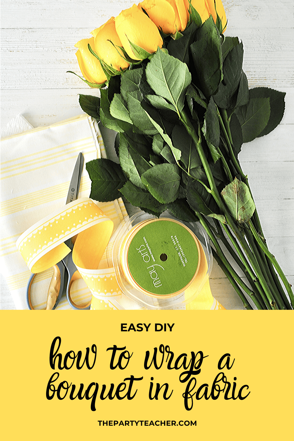 Wrap bouquet in fabric - The Party Teacher